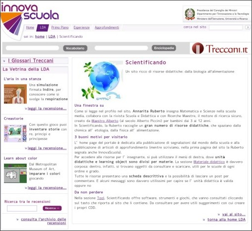 http://www.innovascuola.gov.it/opencms/opencms/innovascuola/LDA/link_utili/categorie/l_o/content/Scientificando.html
