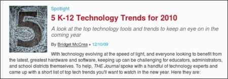 http://thejournal.com/articles/2009/12/10/5-k12-technology-trends-for-2010.aspx
