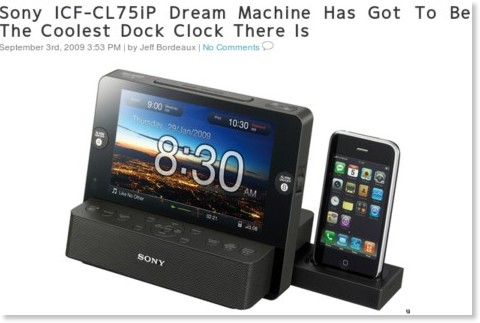 http://www.gadgetreview.com/2009/09/sony-icf-cl75ip-dream-machine-has-got-to-be-the-coolest-dock-clock-there-is.html