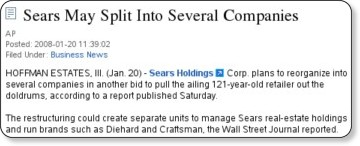 http://news.aol.com/business/story/_a/sears-may-split-into-several-companies/20080120105609990001?ncid=NWS00010000000001