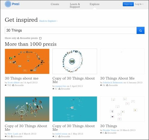 http://prezi.com/explore/search/#search=30+Things&reusable=false&page=1&users=less