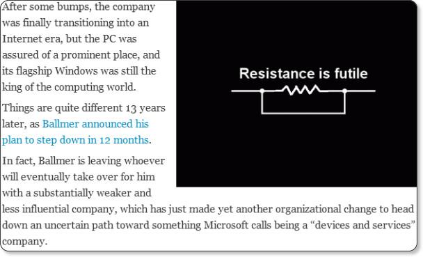 http://allthingsd.com/20130823/for-ballmer-resistance-was-futile/?mod=tweet