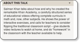 http://www.ted.com/talks/salman_khan_let_s_use_video_to_reinvent_education.html