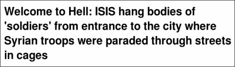 http://www.dailymail.co.uk/news/article-2983901/Barbaric-ISIS-jihadis-string-bodies-hanged-soldiers-metal-frame-city-Syrian-troops-cruelly-paraded-streets-cages.html
