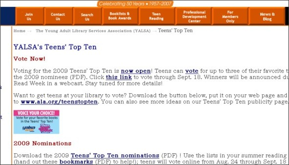 "Go to the YALSA Teens' Top Ten page to review the ""candidates"" and to click ..."