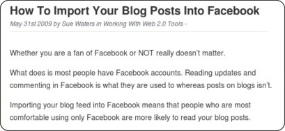 http://theedublogger.edublogs.org/2009/05/31/how-to-import-your-blog-posts-into-facebook/