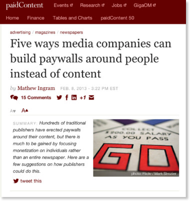 http://paidcontent.org/2013/02/08/five-ways-media-companies-can-build-paywalls-around-people-instead-of-content/