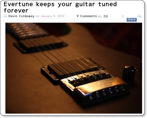 http://www.crunchgear.com/2010/01/09/evertune-keeps-your-guitar-tuned-forever/