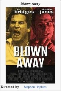 https://en.wikipedia.org/wiki/Blown_Away_(1994_film)