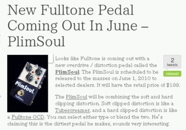 http://www.effectsbay.com/2010/05/new-fulltone-pedal-coming-out-in-june-plimsoul/