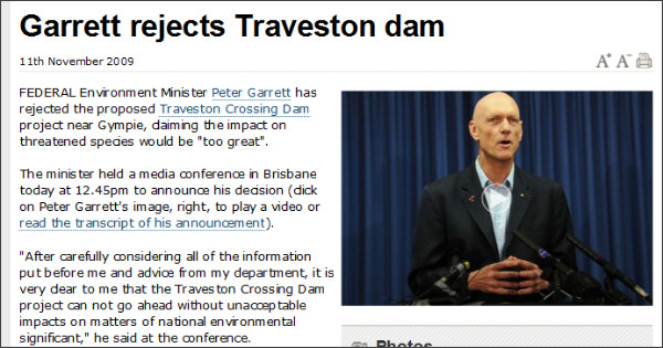 http://www.sunshinecoastdaily.com.au/story/2009/11/11/garrett-reveals-decision-traveston-dam/