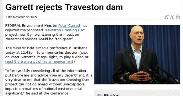http://www.sunshinecoastdaily.com.au/story/2009/11/11/garrett-reveals-decision-traveston-dam/