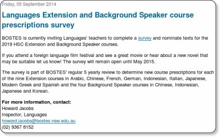 http://news.boardofstudies.nsw.edu.au/index.cfm/2014/9/5/Languages-Extension-and-Background-Speaker-Course-Prescriptions-Survey