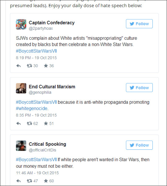 http://www.salon.com/2015/10/19/racists_threaten_to_boycott_star_wars_vii_because_it_promotes_white_genocide_apparently/