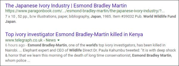 https://www.google.com/search?ei=P3V4WvrFMsGX0gLAk5nIBw&q=Esmond+Bradley+Martin+World+Wildlife+Fund+Japan&oq=Esmond+Bradley+Martin+World+Wildlife+Fund+Japan&gs_l=psy-ab.3..33i160k1.29271.29271.0.30259.1.1.0.0.0.0.171.171.0j1.1.0....0...1c.2.64.psy-ab..0.1.170....0.itCCp8XjFX8