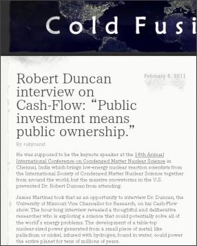 http://coldfusionnow.wordpress.com/2011/02/06/robert-duncan-interview-on-cash-flow-public-investment-means-public-ownership/