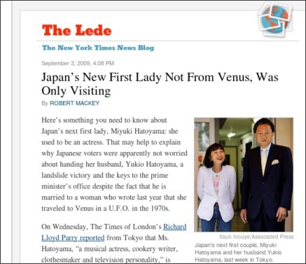 http://thelede.blogs.nytimes.com/2009/09/03/japans-new-first-lady-not-from-venus-was-only-visiting/?scp=1&sq=hatoyama&st=cse