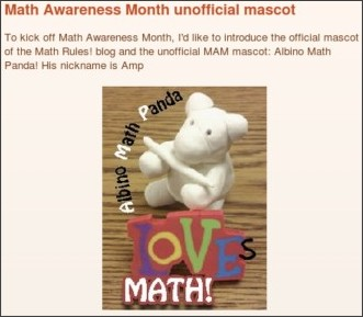 http://mathrulesbpe.blogspot.com/2010/04/math-awareness-month-unofficial-mascot.html