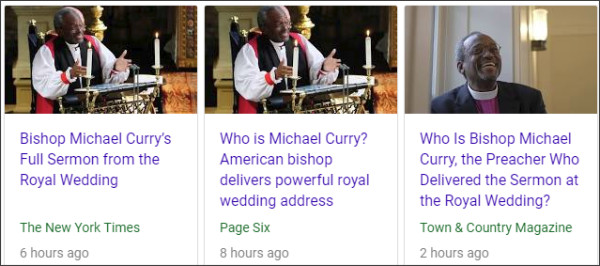 https://www.google.com/search?ei=P4wAW9fRL8KH0gKsg4JQ&q=Bishop+Michael+Bruce+Curry&oq=Bishop+Michael+Bruce+Curry&gs_l=psy-ab.3..0i22i30k1.23586.23586.0.24771.1.1.0.0.0.0.161.161.0j1.1.0..1..0...1c.2.64.psy-ab..0.1.160....0.dnn7rCmXrDM