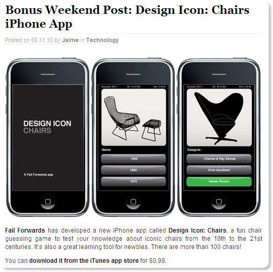 http://design-milk.com/bonus-weekend-post-design-icon-chairs-iphone-app/?utm_source=feedburner&utm_medium=Google+Reader&utm_campaign=Feed%3A+design-milk+%28Design+Milk%29&utm_content=Google+Reader