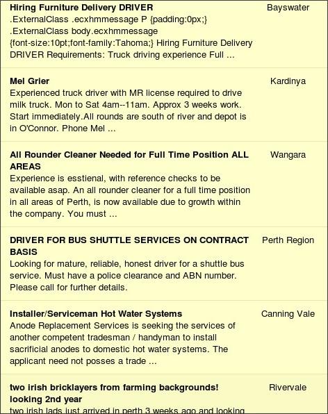 http://wa.gumtree.com.au/f-driver-Jobs-W0QQCatIdZ9302QQKeywordZdriver