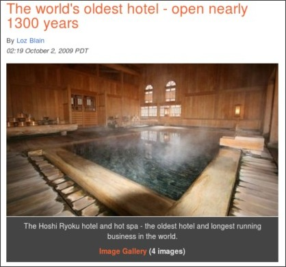 http://www.gizmag.com/worlds-oldest-hotel-hoshi-japan/13017/
