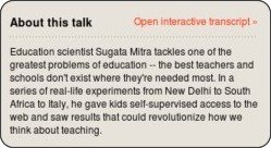 http://www.ted.com/talks/sugata_mitra_the_child_driven_education.html
