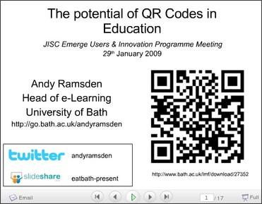 http://www.slideshare.net/andyramsden/potential-qr-codes-education-emerge-2009-presentation