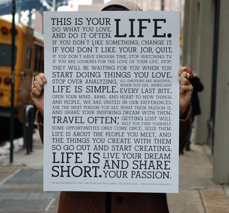 http://shop.holstee.com/products/holstee-manifesto-poster