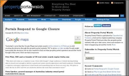 http://www1.propertyportalwatch.com/2011/01/portals-respond-to-google-closure/