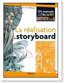http://www.amazon.fr/r%C3%A9alisation-du-storyboard-Jean-Marc-Lain%C3%A9/dp/2212121911/ref=sr_1_1?ie=UTF8&s=books&qid=1208527209&sr=8-1