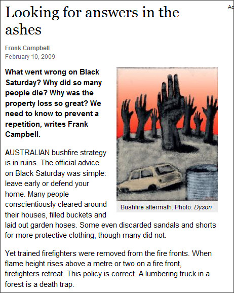 http://www.theage.com.au/opinion/looking-for-answers-in-the-ashes-20090209-8286.html?page=-1