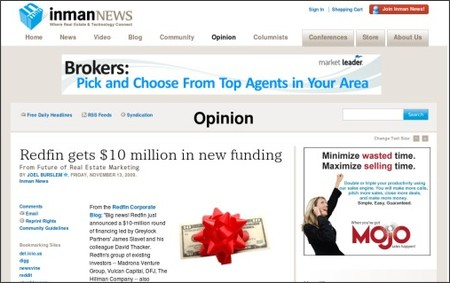 http://www.inman.com/opinion/guest-perspective/2009/11/13/redfin-gets-10-million-in-new-funding