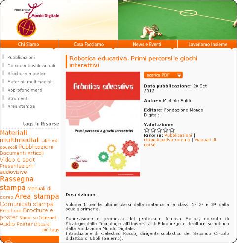 http://www.mondodigitale.org/risorse/pubblicazioni/robotica-educativa-primi-percorsi-e-giochi-interattivi