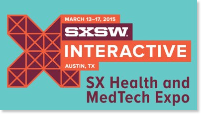 http://sxsw.com/interactive/news/2014/new-2015-sx-health-and-medtech-expo