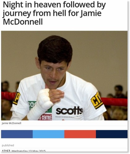 http://www.thestar.co.uk/sport/boxing/night-in-heaven-followed-by-journey-from-hell-for-jamie-mcdonnell-1-7259259