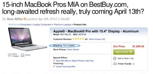 http://www.engadget.com/2010/04/09/15-inch-macbook-pros-mia-on-bestbuy-com-long-awaited-refresh-re/