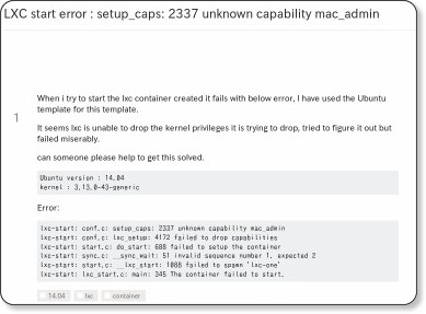 https://askubuntu.com/questions/567694/lxc-start-error-setup-caps-2337-unknown-capability-mac-admin
