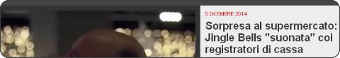http://video.repubblica.it/mondo/sorpresa-al-supermercato-jingle-bells-suonata-coi-registratori-di-cassa/185685/184570?ref=HRESS-22