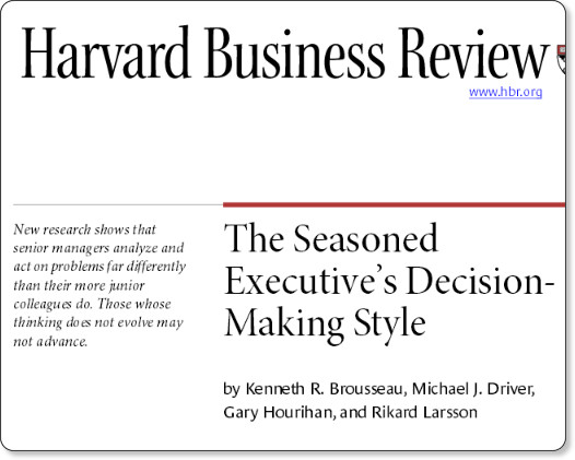 http://www.capitapartners.com/wp-content/uploads/2013/12/The-Seasoned-Executives-Decision-Making-Style-reprint-.pdf