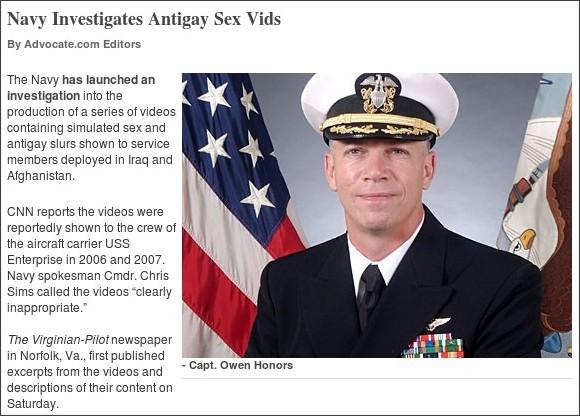 http://www.advocate.com/News/Daily_News/2011/02/Navy_Investigates_Raunchy_Antigay_Vids/