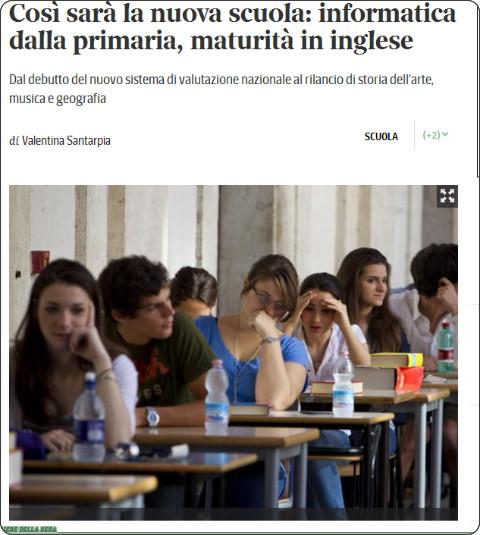 http://www.corriere.it/scuola/14_agosto_14/cosi-sara-nuova-scuola-informatica-primaria-maturita-inglese-b7b4e0d8-2376-11e4-8bd0-72e8ca625ba5.shtml