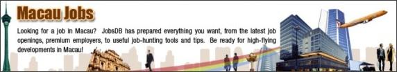 http://www.jobsdb.com/HK/EN/V6HTML/JobSeeker/Resources/macau/default.htm
