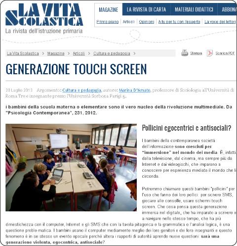 http://www.giuntiscuola.it/lavitascolastica/magazine/articoli/cultura-e-pedagogia/generazione-touch-screen/