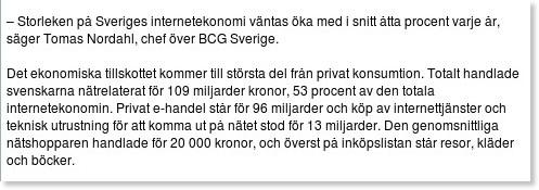 http://www.idg.se/2.1085/1.374529/internet-storre-an-byggsektorn?utm_source=feedburner&utm_medium=feed&utm_campaign=Feed%3A+idg%2FJYvw+%28IDG.se%3A+IDG.se+-+Senaste+nytt%29&utm_content=Google+Reader