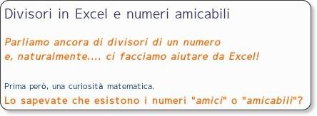 http://matematicamedie.blogspot.com/2007/08/divisori-in-excel-e-numeri-amicabili.html