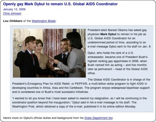 http://www.hrcbackstory.org/2009/01/mark-dybul-an-openly-gay-man-to-remain-us-global-aids-coordinator.html