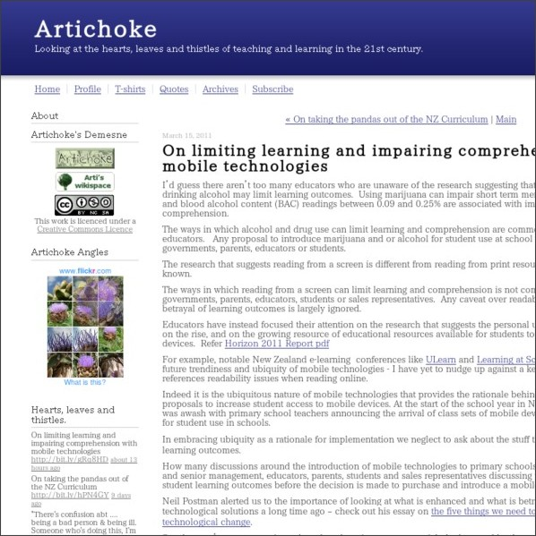 http://artichoke.typepad.com/artichoke/2011/03/on-limiting-learning-and-impairing-comprehension-with-mobile-technologies.html
