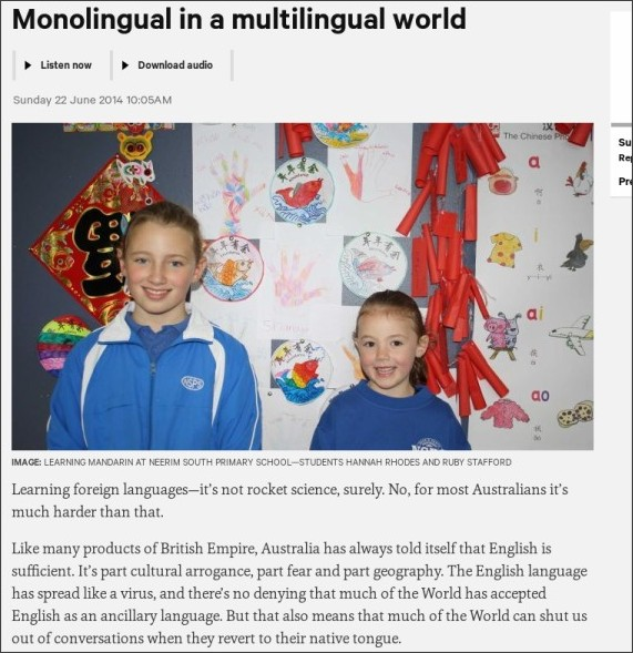 http://www.abc.net.au/radionational/programs/360/monolingual-in-a-multilingual-world/5523058