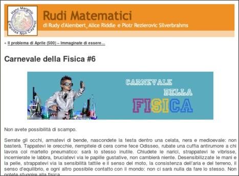 http://rudimatematici-lescienze.blogautore.espresso.repubblica.it/2010/04/30/carnevale-della-fisica-6/
